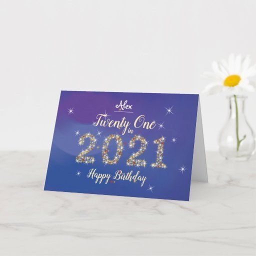 Twenty One in 2021 - 21st Birthday Card - Blue and Gold